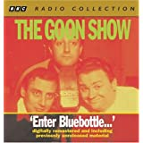 The Goon Show: Enter Bluebottle (Four Digitally Remastered BBC Radio Collection Episodes)(Volume 2) (BBC Radio Collections) ~ Spike Milligan