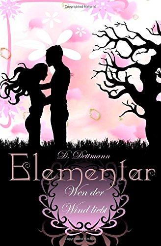 Buchseite und Rezensionen zu 'Wen der Wind liebt (ELEMENTAR)' von Diana Dettmann