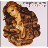 Faithfully ~ Faith Evans