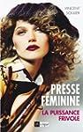 Presse f�minine : la puissance frivol...