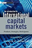img - for An Introduction to International Capital Markets,: Products, Strategies, Participants:2nd (Second) edition book / textbook / text book