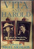 Vita and Harold: The Letters of Vita Sackville-West and Harold Nicolson, 1910-62 (0297811827) by Sackville-West, Vita