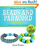 Making Jewelry with Beads and Paracor...