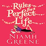 Rules for a Perfect Life | Niamh Greene