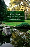 Acquista Gardens: An Essay on the Human Condition [Edizione Kindle]
