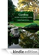 Gardens: An Essay on the Human Condition [Edizione Kindle]