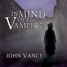 In Mind of the Vampire Audiobook by John Vance Narrated by Doug Greene