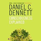 Consciousness Explained   [Daniel C. Dennett]