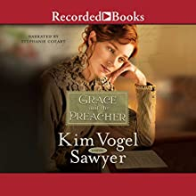 Grace and the Preacher Audiobook by Kim Vogel Sawyer Narrated by Stephanie Cozart