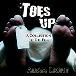 Toes Up | Adam Light