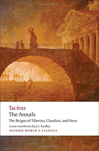 the-annals-the-reigns-of-tiberius-claudius-and-nero-oxford-worlds-classics