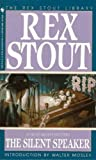 Image of The Silent Speaker (Nero Wolfe Mysteries Book 11)