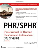 img - for By Anne Bogardus: PHR / SPHR Professional in Human Resources Certification Study Guide Third (3rd) Edition book / textbook / text book