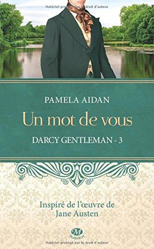 Trilogie Darcy Gentleman - Pamela Aidan (3 Tomes) 51kkl5tx-iL