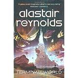 "Terminal Worldvon ""Alastair Reynolds"""
