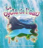 Le Cycle de L'eau (Petit Monde Vivant) (French Edition)