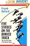Five Strides on the Banked Track: The...