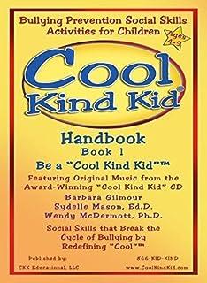 "Cool Kind Kid Handbook, Book 1- Be a ""Cool Kind KidTM"""