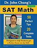 Dr. John Chung's SAT Math 3rd Edition: 58 Perfect Tips and 20 Complete Tests.
