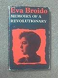 img - for Eva Broido; Memoirs of a Revolutionary book / textbook / text book