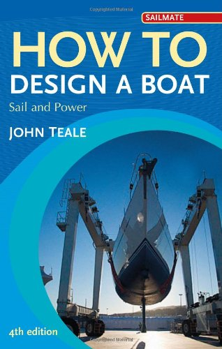 How to Design a Boat: Sail and Power (Sailmate)
