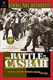 img - for The Battle of the Casbah: Terrorism and Counterterrorism in Algeria 1955-1957 book / textbook / text book