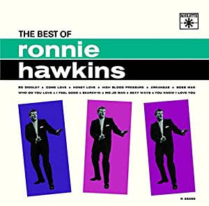 RONNIE HAWKINS - Best of - Amazon.com Music
