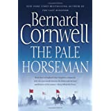 The Pale Horseman (The Saxon Chronicles) ~ Bernard Cornwell