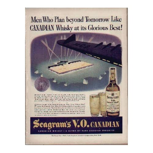 Whisky at its Glorious Best  1943 Seagrams V.O. Canadian Whisky