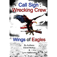 Wings of Eagles: Volume 2 (Call Sign: Wrecking Crew)