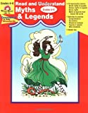 Read and Understand Myths and Legends: Myths & Legends, Grade 4-6
