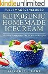 Ketogenic: Low Carb Homemade Ice-Crea...
