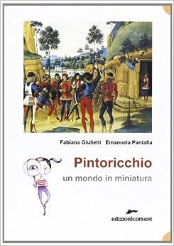 Pintoricchio. Un mondo in miniatura: Emanuela Pantalla