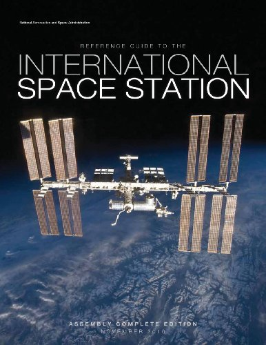 Reference Guide to the International Space Station: Assembly Complete Edition