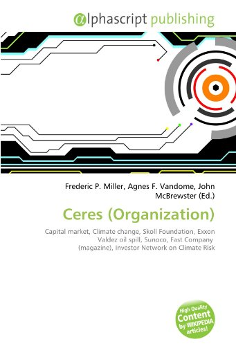 ceres-organization-capital-market-climate-change-skoll-foundation-exxon-valdez-oil-spill-sunoco-fast
