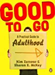 Good to Go: A Practical Guide to Adul...