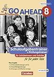 Go Ahead - Ausgabe für die sechsstufige Realschule in Bayern: 8. Jahrgangsstufe - Schulaufgabentrainer Neubearbeitung, inkl. CD und Lösungen