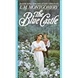 The Blue Castle by Montgomery, L.M. [MassMarket(1989/3/1)]