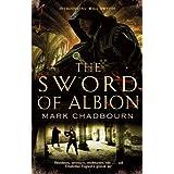 The Sword of Albion: The Sword of Albion Trilogy Book 1by Mark Chadbourn