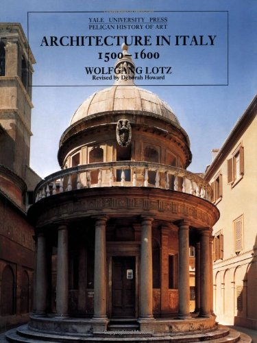 Architecture in Italy 1500-1600 (The Yale University Press Pelican History of Art Series)