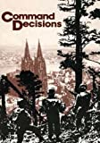 img - for Command Decisions book / textbook / text book