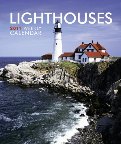 Lighthouses 2011 Weekly Calendar