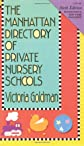 The Manhattan Directory of Private Nursery Schools