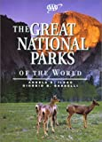 img - for AAA Great National Parks of the World by Ildos, Angela S., Bardelli, Giorgio G. (2002) Hardcover book / textbook / text book
