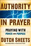 Authority in Prayer: Praying with Pow...