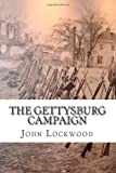 The Gettysburg Campaign: Tales of the Twenty-Third Regiment (145640248X) by Lockwood, John