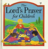 The Lord's Prayer for Children (0745925421) by Rock, Lois