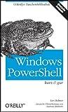 echange, troc Lee Holmes - Windows PowerShell - kurz & gut