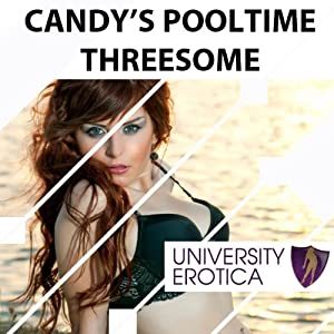 Candy's Pooltime Threesome Audiobook