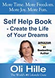 img - for Self Help Book for Men - Self Help Book for Women - Create the Life of Your Dreams (Influenced by: Tony Robbins, Oprah Winfrey, Jesus, Jack Canfield, CS ... The Bible, Anthony Robbins, Oprah 2) book / textbook / text book